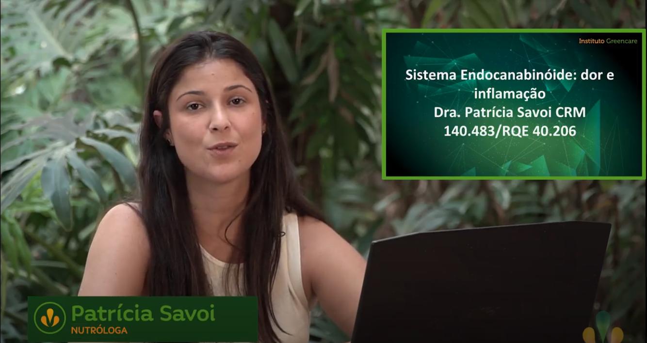 Medicina Canabinoide – Dra Patricia Savoi