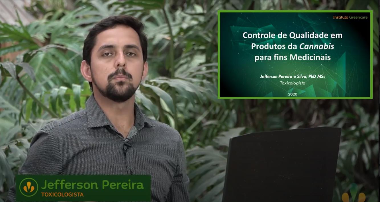Controle de Qualidade em produtos da cannabis – Jefferson Pereira