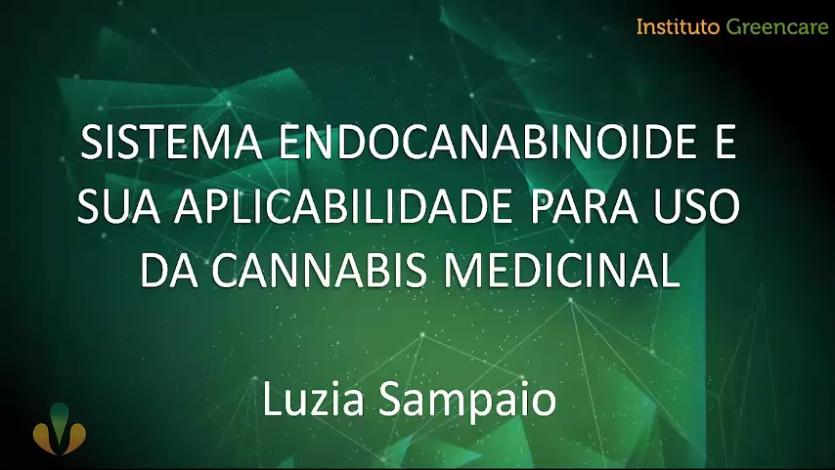 Sistema endocanabinoide e sua aplicabilidade para uso da cannabis medicinal  – Dra Luzia Sampaio